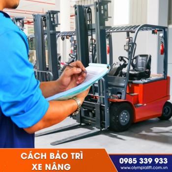 Tổng hợp các lỗi hư hỏng thường gặp và cách bảo trì xe nâng đúng chuẩn
